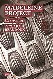 """Afficher """"Madeleine project"""""""