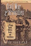 Civil War Curiosities (0760779708) by Webb Garrison