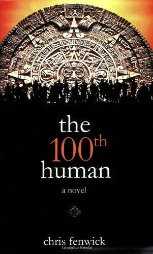 The 100th Human: A Novel