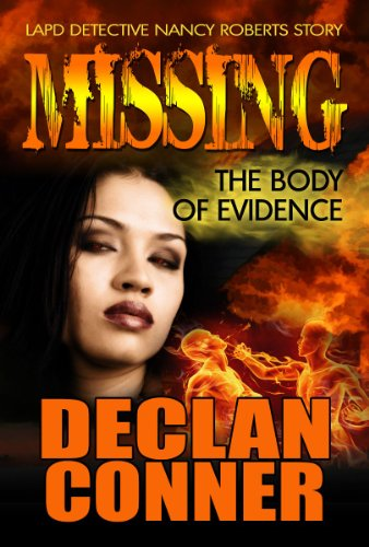 Missing: The Body Of Evidence by Declan Conner ebook deal