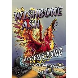 Wishbone Ash Phoenix Rising