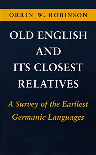 Old English and Its Closest Relatives: A Survey of the...