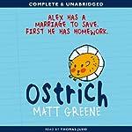 Ostrich | Matt Greene