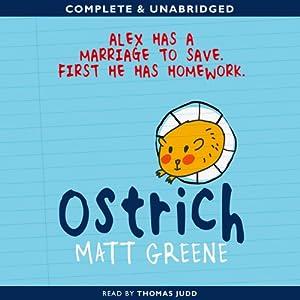 Ostrich | [Matt Greene]