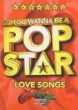 Acquista So You Wanna Be a Pop Star: Love Songs [Edizione: Regno Unito]