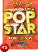 So You Wanna Be a Pop Star: Love Songs [Edizione: Regno Unito]
