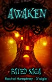 Awaken (Fated Saga Fantasy Series Book 1)