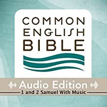 CEB Common English Bible Audio Edition with Music - 1 and 2 Samuel (       UNABRIDGED) by Common English Bible Narrated by Common English Bible