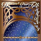 DREAMS COME TRUE MUSIC BOX Vol.4 -SUMMER BREEZE-