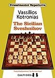 Grandmaster Repertoire 18: The Sicilian Sveshnikov