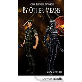 By Other Means (On Silver Wings Book 5) (English Edition)