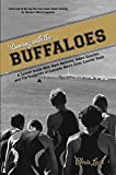 Running with the Buffaloes: A Season Inside With Mark Wetmore, Adam Goucher, And The University Of Colorado Mens Cross Country Team