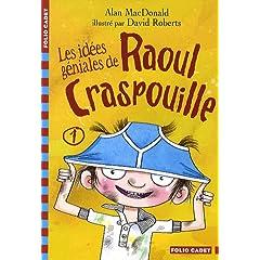 Les idées géniales de Raoul Craspouille : Tome 1