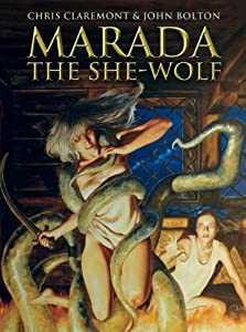 Marada the She-Wolf by Chris Claremont and John Bolton