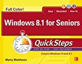 Marty Matthews Windows 8.1 for Seniors QuickSteps