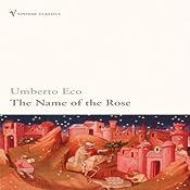 The Name of the Rose | [Umberto Eco]