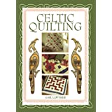 Celtic Quilting ~ Gail Lawther
