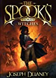 The Spook's Stories: Witches (Spooks Stories)