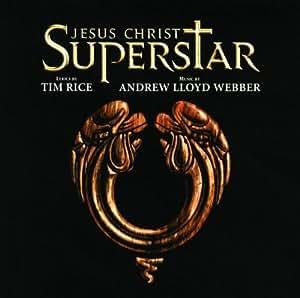 Jesus Christ Superstar (1996 Revival Cast) [2 CD Remastered]