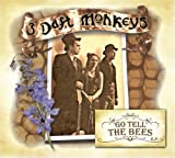 Go Tell The Bees (4 Track EP) By 3 Daft Monkeys (2007-10-08)