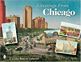 img - for Greetings from Chicago (Schiffer Book for Collectors) book / textbook / text book