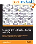 Learning C++ by Creating Games with UE4