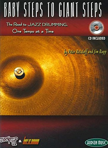 BABY STEPS TO GIANT STEPS JAZZ DRUMMING (Book & CD)