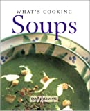 img - for What's Cooking Soups book / textbook / text book
