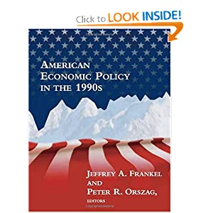 American Economic Policy in the 1990s Jeffrey A. Frankel, Peter R. Orszag