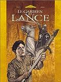 echange, troc Ferry, Ersel - Le Gardien de la Lance, Tome 2 : Initiation