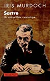 Sartre, Rationaliste Romantique