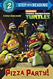 img - for Pizza Party! (Teenage Mutant Ninja Turtles) (Step into Reading) book / textbook / text book