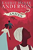 img - for Ashes (The Seeds of America Trilogy) book / textbook / text book