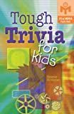 Tough Trivia for Kids (Mensa) (1402721366) by Hovanec, Helene