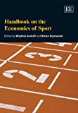 img - for Handbook on the Economics of Sport (Elgar Original Reference) book / textbook / text book