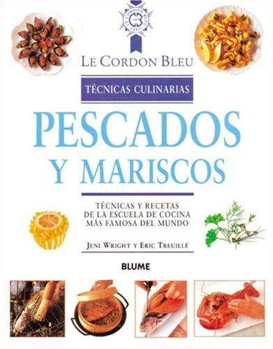 Pescados y mariscos t cnicas y recetas de la escuela de for Tecnicas basicas culinarias