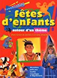 Inoubliables ftes d'enfants autour d'un thme