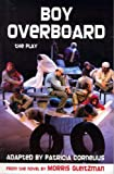 Boy Overboard: The Play