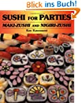 Sushi for Parties: Maki-Sushi and Nig...