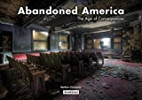 img - for Abandoned America: The Age of Consequences book / textbook / text book