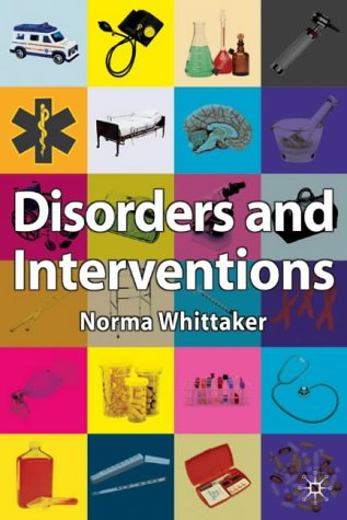 Disorders and Interventions