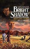 Bright Shadow (Avon/Flare Book) (0380845091) by Thomas, Joyce Carol