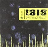 Wavering Radiant by Isis [Music CD]