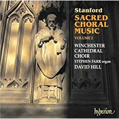 Stanford: Sacred Choral Works, Vol.2