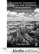 Financial Feasibility Studies for Property Development: Theory and Practice [Edizione Kindle]