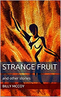 Strange Fruit: And Other Stories by Billy McCoy ebook deal