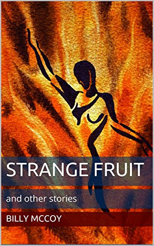 Strange Fruit: and other stories