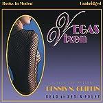 Vegas Vixen | Dennis N. Griffin