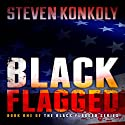 Black Flagged: Black Flagged, Book 1