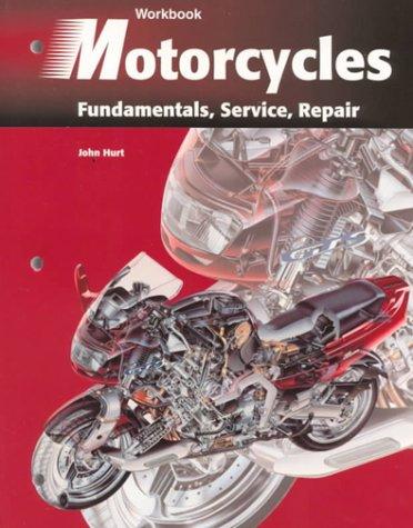 Motorcycles: Fundamentals, Service, Repair (Workbook)